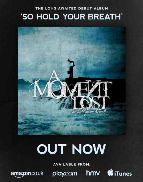 A Moment Lost debut 'So Hold Your Breath' is now available to buy worldwide!